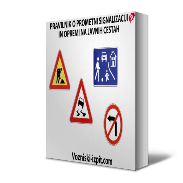 Pravilnik o prometni signalizaciji in prometni opremi na javnih cestah