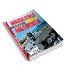 Magisterij vožnje motocikla - Unikatni priročnik za vse vrste motoristov